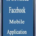 How To Download Facebook Mobile Application (App)