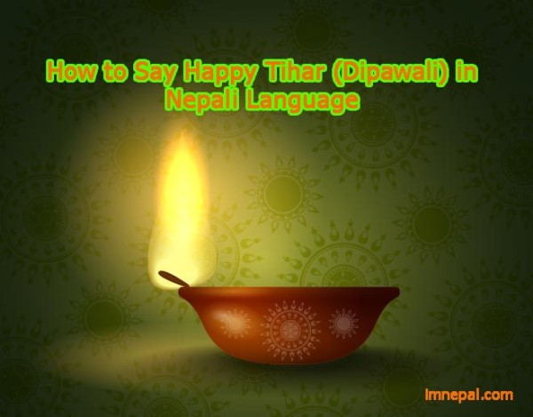 10 Ways to Say Happy Tihar 2017 in Nepali Language