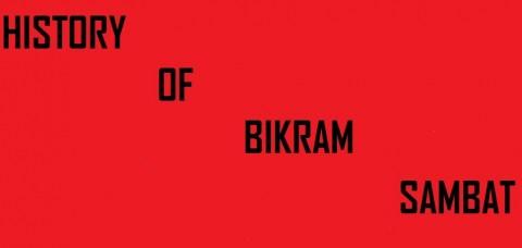 History of Bikram (Vikram) Sambat (Samvat) Calendar