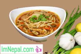 thukpa soup recipes Nepai dish