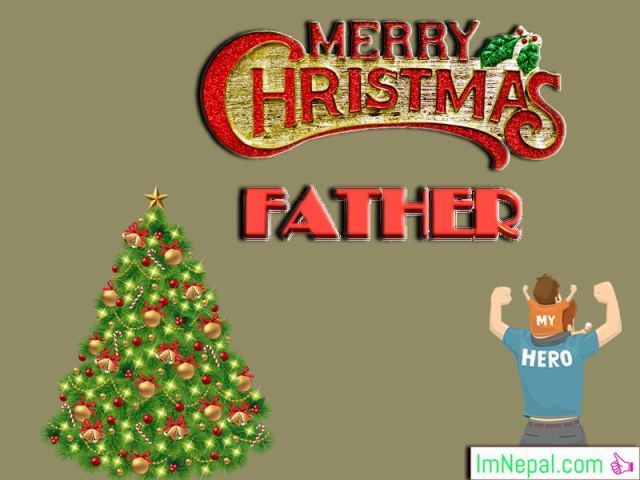Happy Merry Christmas Greetings Cards Images HD Wallpaper Quotes Wishes Messages For Dad Father From Son Daughter Images Photos Pictures