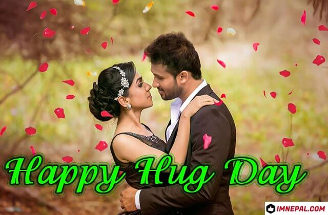 Happy Hug Day Wishes Greetings Cards Quotes Image