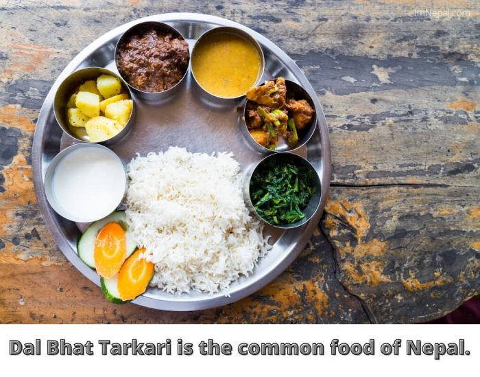 Dal Bhat Tarkari is the common food of Nepal.
