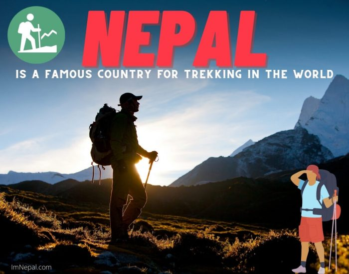 Nepal is a famous country for trekking in the world