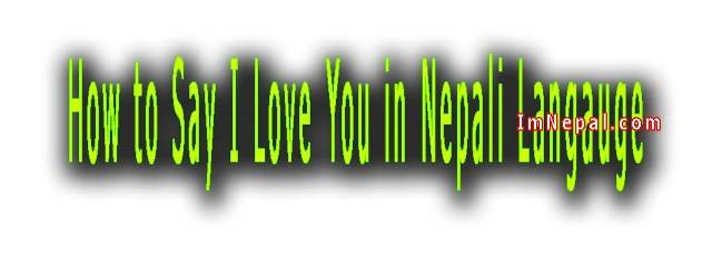 How to say I love you Nepali language