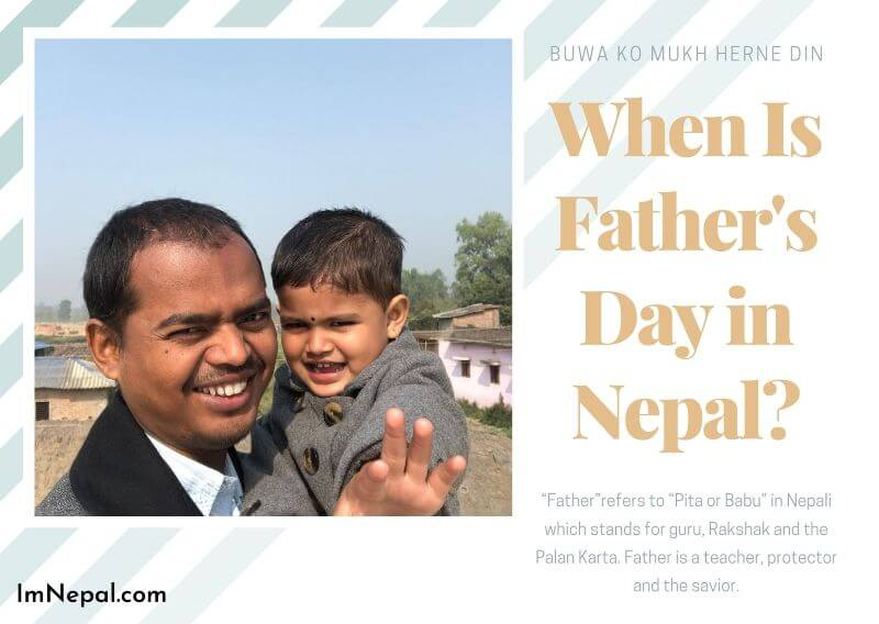 When is Father's Day in Nepal 2020? Buwa Ko Mukh Herne Din 2077