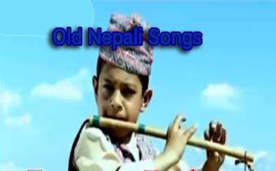 Old Nepali Songs Collection