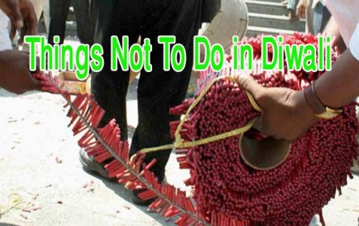 14 Things Not to Do in Diwali Festival
