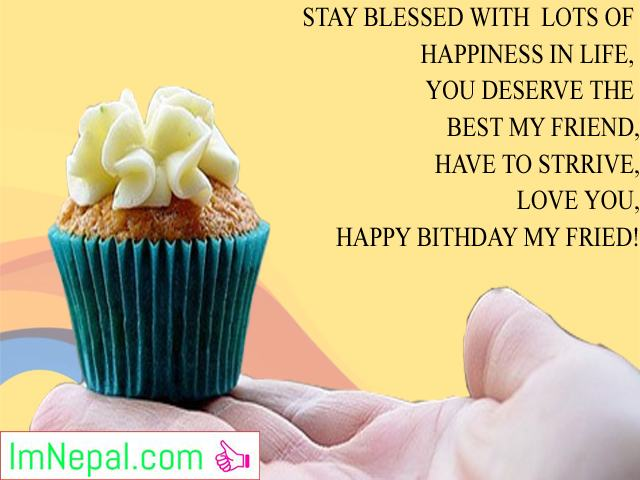 Happy Birthday Wishes For A Friend Messages Sms Quotes Greeting Cards In English