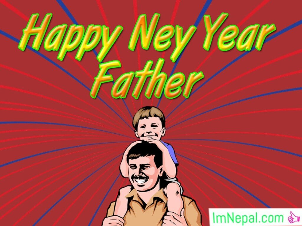 500 Heart Touching Happy Nepali New Year Wishes For Father – Status, Messages & Quotes For Dad