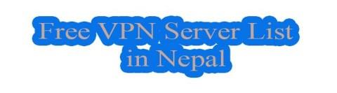 free vpn server list used in nepal