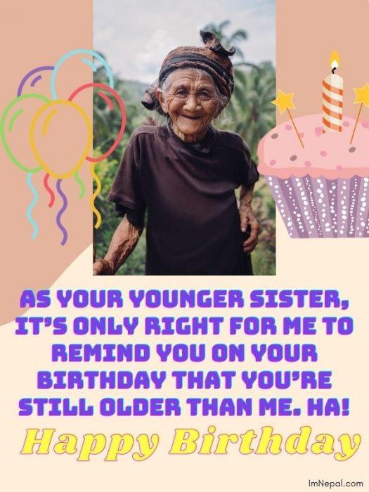 Happy Birthday Funny wishes elder sister