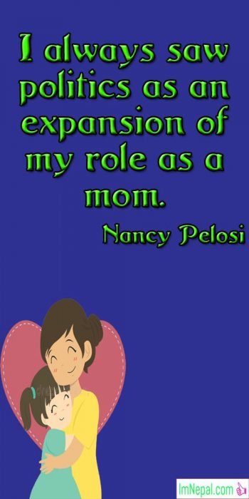 Happy Mother's Day Quotes images quotations famous pics pictures photos love mom role politics