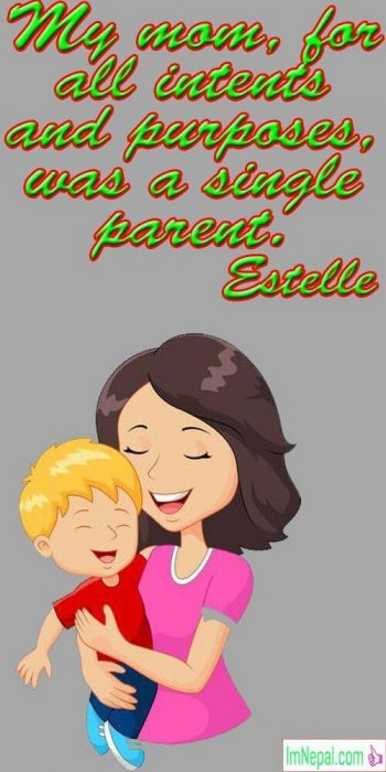 Happy Mother's Day Quotes images quotations famous pics pictures photos love mom single parent