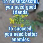 attitude status quotes for girls boys men women about friends success enemies life