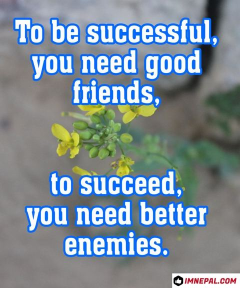 attitude status quotes for girls boys men women about friends success enemies life