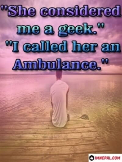 Facebook Captions For Profile Pictures ambulance