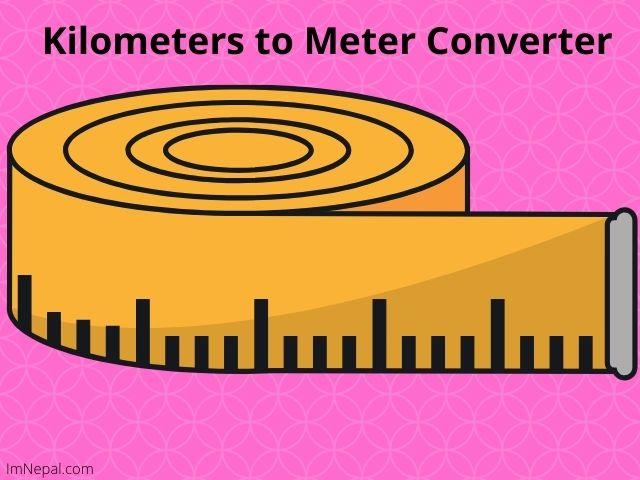 Kilometers to Meter Converter