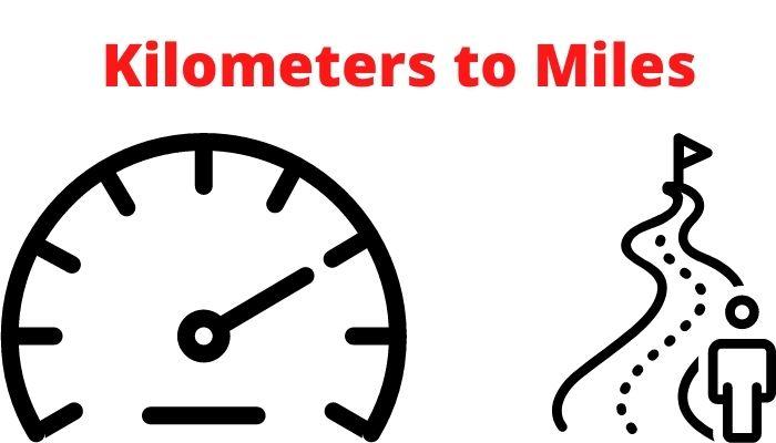 Kilometers to Miles Km to Miles Converter