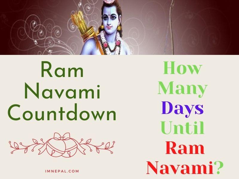 How Many Days Until Ram Navami 2021? Ram Nawami Countdown 2078 BS