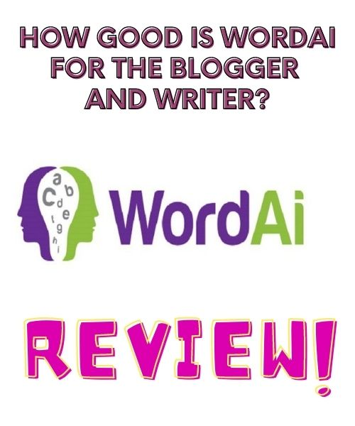 How Good Is WordAi For the Blogger And Writers