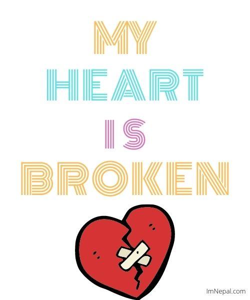 My heart is broken love messages
